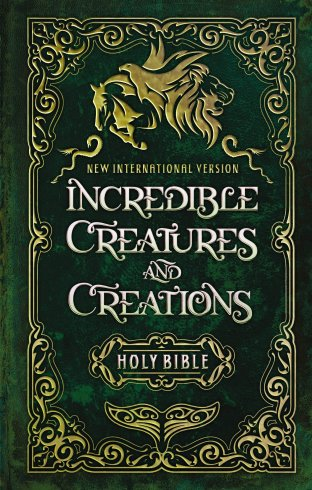 Incredible Creatures and Creations Bible